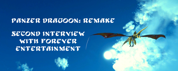 Panzer Dragoon Legacy's Second Interview With Forever Entertainment