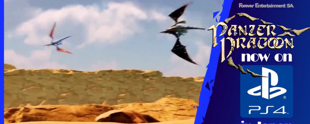 Panzer Dragoon: Remake Launches on PS4 in Japan As We Celebrate the Game's 1st Anniversary