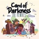 Cards of Darkness: The Remixes Digital Cover